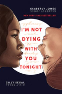 Staff Picks: I'm not dying with you tonight