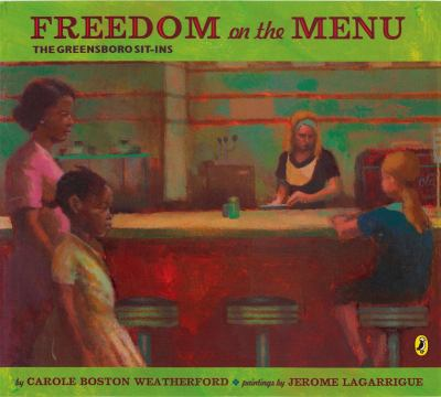 Freedom on the menu : the Greensboro sit-ins