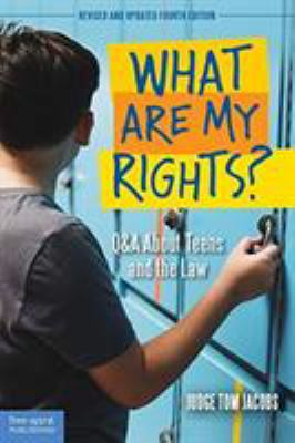 What are my rights? : Q&A about teens and the law