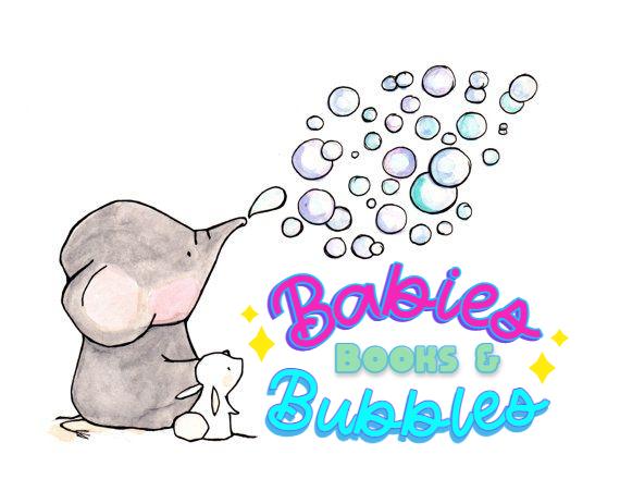 Babies, Books, & Bubbles!