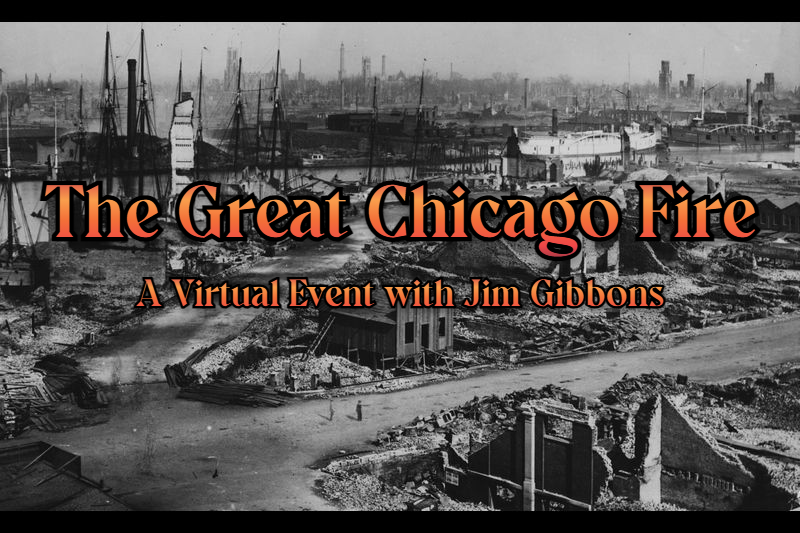 (Virtual) The Great Chicago Fire