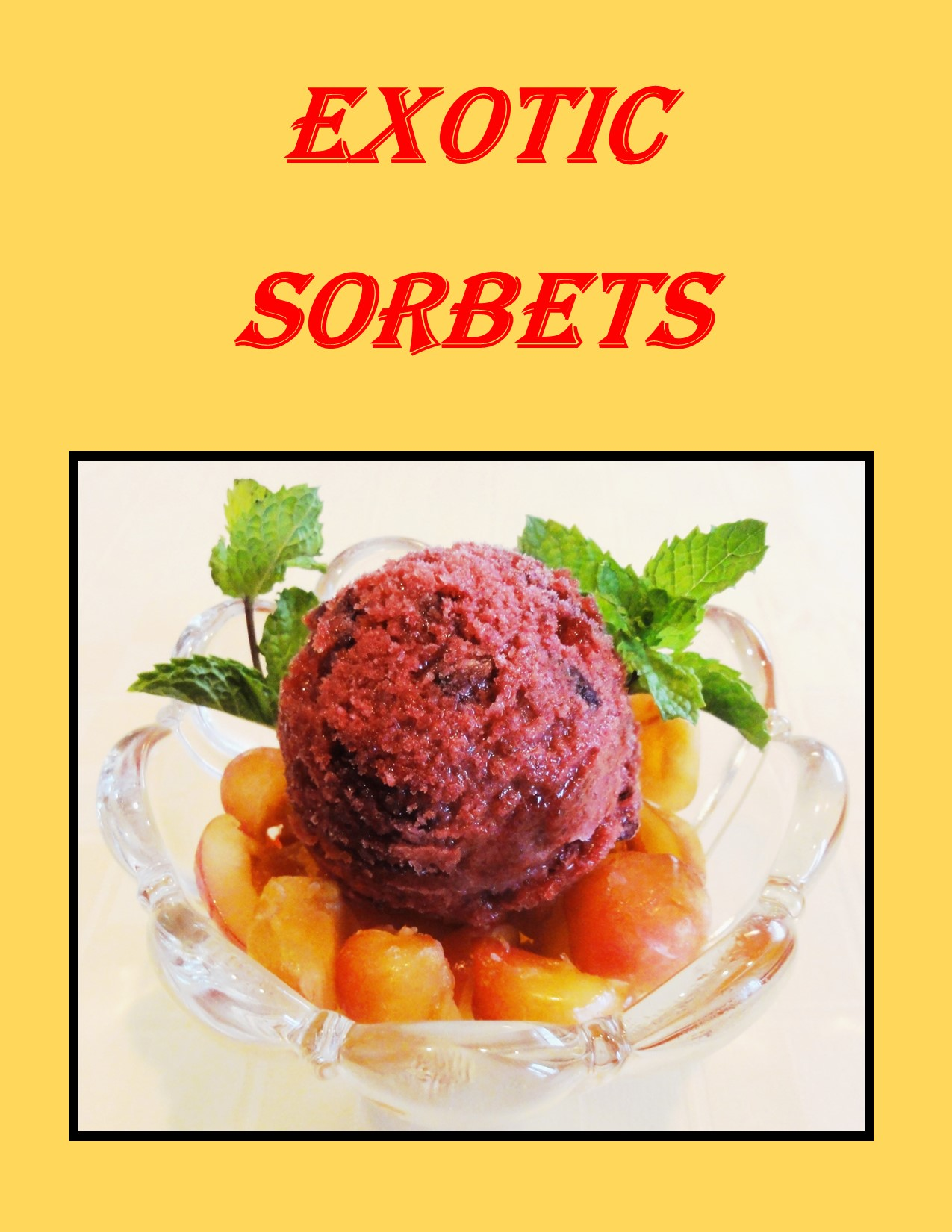 (Virtual) Tasty Tuesdays: Exotic Sorbets